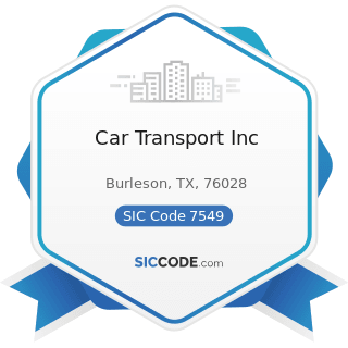 Car Transport Inc - SIC Code 7549 - Automotive Services, except Repair and Carwashes