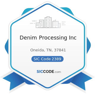 Denim Processing Inc - SIC Code 2389 - Apparel and Accessories, Not Elsewhere Classified