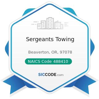 Sergeants Towing - NAICS Code 488410 - Motor Vehicle Towing