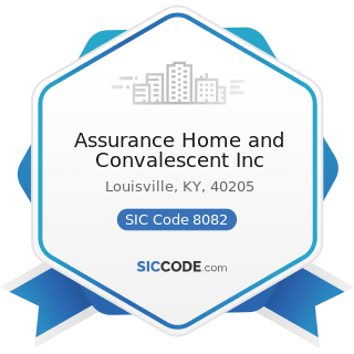 Assurance Home and Convalescent Inc - SIC Code 8082 - Home Health Care Services