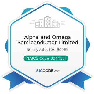 Alpha and Omega Semiconductor Limited - NAICS Code 334413 - Semiconductor and Related Device...