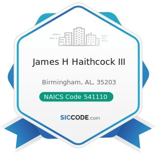 James H Haithcock III - NAICS Code 541110 - Offices of Lawyers