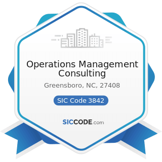 Operations Management Consulting - SIC Code 3842 - Orthopedic, Prosthetic, and Surgical...