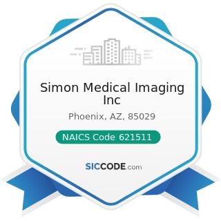 Simon Medical Imaging Inc - NAICS Code 621511 - Medical Laboratories