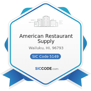 American Restaurant Supply - SIC Code 5149 - Groceries and Related Products, Not Elsewhere...