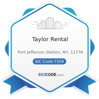 Taylor Rental - SIC Code 7359 - Equipment Rental and Leasing, Not Elsewhere Classified