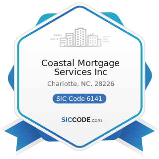 Coastal Mortgage Services Inc - SIC Code 6141 - Personal Credit Institutions