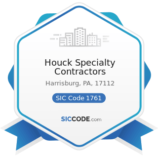 Houck Specialty Contractors - SIC Code 1761 - Roofing, Siding, and Sheet Metal Work