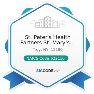 St. Peter's Health Partners St. Mary's Hospital - NAICS Code 622110 - General Medical and...