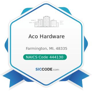 Aco Hardware - NAICS Code 444130 - Hardware Stores