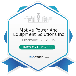 Motive Power And Equipment Solutions Inc - NAICS Code 237990 - Other Heavy and Civil Engineering...