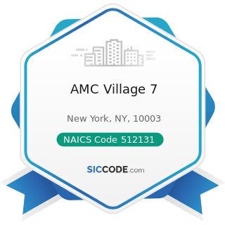 AMC Village 7 - NAICS Code 512131 - Motion Picture Theaters (except Drive-Ins)