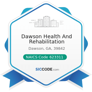Dawson Health And Rehabilitation - NAICS Code 623311 - Continuing Care Retirement Communities
