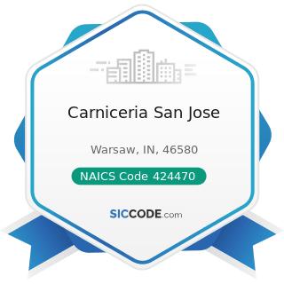 Carniceria San Jose - NAICS Code 424470 - Meat and Meat Product Merchant Wholesalers