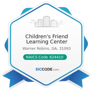 Children's Friend Learning Center - NAICS Code 624410 - Child Day Care Services