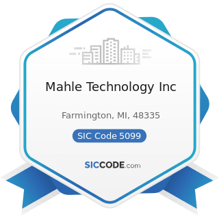 Mahle Technology Inc - SIC Code 5099 - Durable Goods, Not Elsewhere Classified