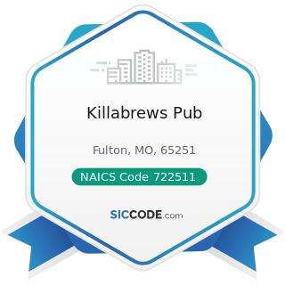 Killabrews Pub - NAICS Code 722511 - Full-Service Restaurants