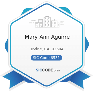 Mary Ann Aguirre - SIC Code 6531 - Real Estate Agents and Managers