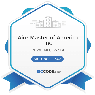 Aire Master of America Inc - SIC Code 7342 - Disinfecting and Pest Control Services