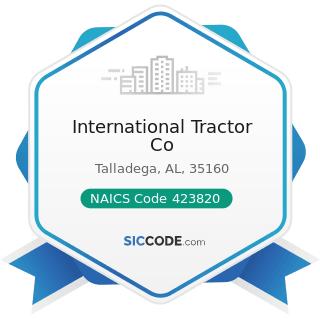 International Tractor Co - NAICS Code 423820 - Farm and Garden Machinery and Equipment Merchant...