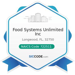 Food Systems Unlimited Inc - NAICS Code 722511 - Full-Service Restaurants