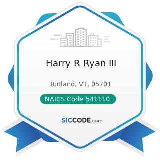 Harry R Ryan III - NAICS Code 541110 - Offices of Lawyers