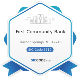 First Community Bank - SIC Code 6712 - Offices of Bank Holding Companies
