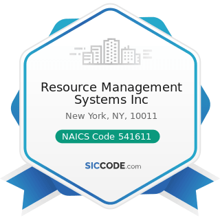 Resource Management Systems Inc - NAICS Code 541611 - Administrative Management and General...