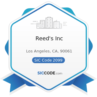 Reed's Inc - SIC Code 2099 - Food Preparations, Not Elsewhere Classified