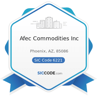 Afec Commodities Inc - SIC Code 6221 - Commodity Contracts Brokers and Dealers
