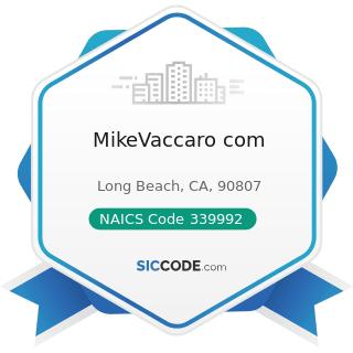 MikeVaccaro com - NAICS Code 339992 - Musical Instrument Manufacturing