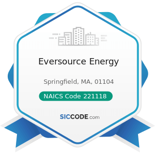 Eversource Energy - NAICS Code 221118 - Other Electric Power Generation
