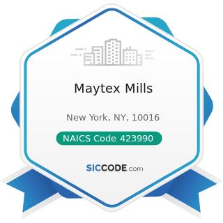 Maytex Mills - NAICS Code 423990 - Other Miscellaneous Durable Goods Merchant Wholesalers