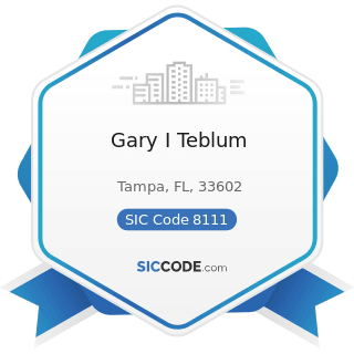 Gary I Teblum - SIC Code 8111 - Legal Services