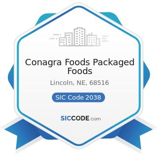 Conagra Foods Packaged Foods - SIC Code 2038 - Frozen Specialties, Not Elsewhere Classified