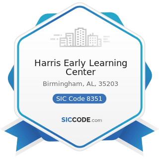 Harris Early Learning Center - SIC Code 8351 - Child Day Care Services