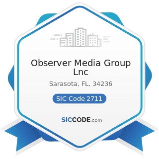 Observer Media Group Lnc - SIC Code 2711 - Newspapers: Publishing, or Publishing and Printing