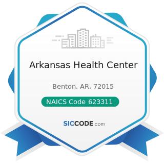 Arkansas Health Center - NAICS Code 623311 - Continuing Care Retirement Communities
