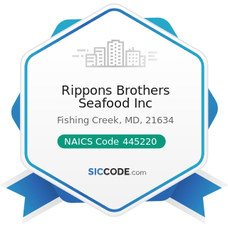 Rippons Brothers Seafood Inc - NAICS Code 445220 - Fish and Seafood Markets