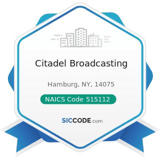 Citadel Broadcasting - NAICS Code 515112 - Radio Stations