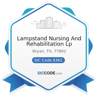 Lampstand Nursing And Rehabilitation Lp - SIC Code 8361 - Residential Care
