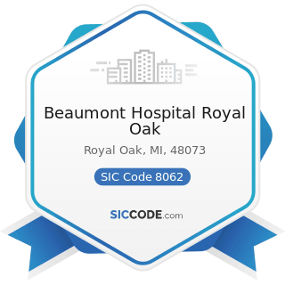 Beaumont Hospital Royal Oak - SIC Code 8062 - General Medical and Surgical Hospitals
