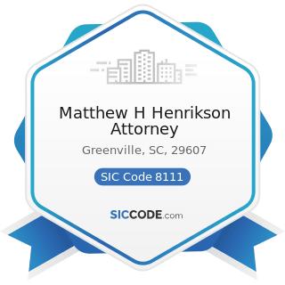 Matthew H Henrikson Attorney - SIC Code 8111 - Legal Services