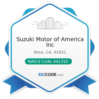 Suzuki Motor of America Inc - NAICS Code 441310 - Automotive Parts and Accessories Stores