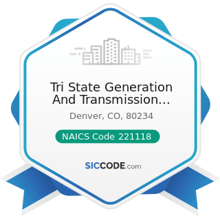 Tri State Generation And Transmission Association Inc - NAICS Code 221118 - Other Electric Power...