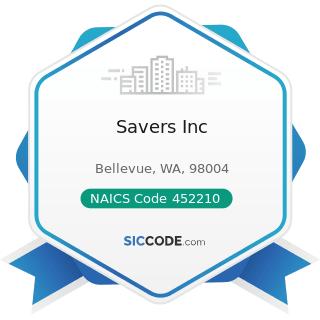 Savers Inc - NAICS Code 452210 - Department Stores