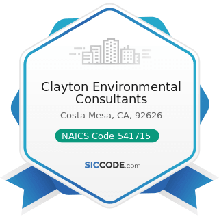 Clayton Environmental Consultants - NAICS Code 541715 - Research and Development in the...