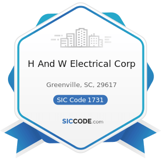 H And W Electrical Corp - SIC Code 1731 - Electrical Work