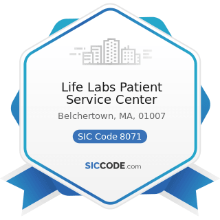 Life Labs Patient Service Center - SIC Code 8071 - Medical Laboratories