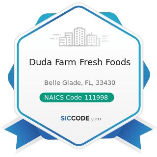 Duda Farm Fresh Foods - NAICS Code 111998 - All Other Miscellaneous Crop Farming